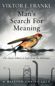 Man's search for meaning describes logotherapy in a nutshell